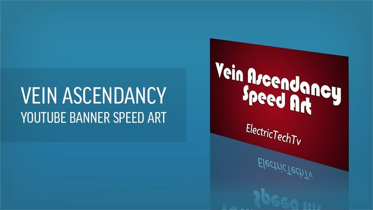 This is a speed art of me making a YouTube banner for Vein Ascendancy.