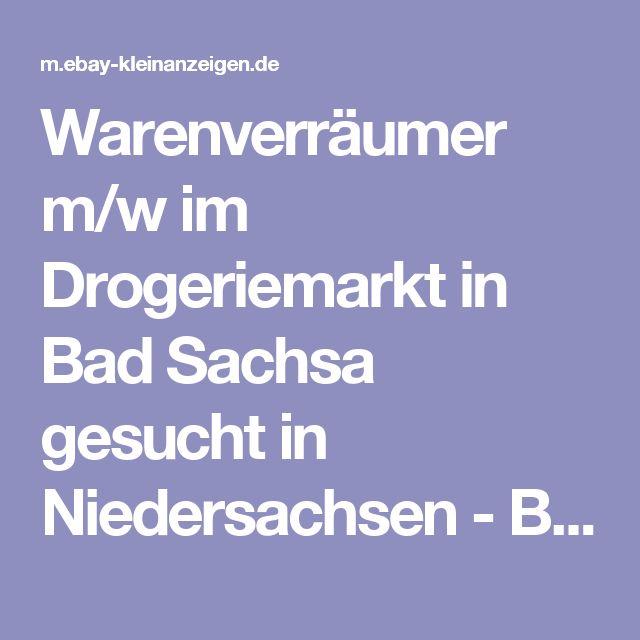 Warenverräumer m/w im Drogeriemarkt in Bad Sachsa gesucht in Niedersachsen - Bad Sachsa | Heimarbeit, Mini- & Nebenjobs | eBay Kleinanzeigen
