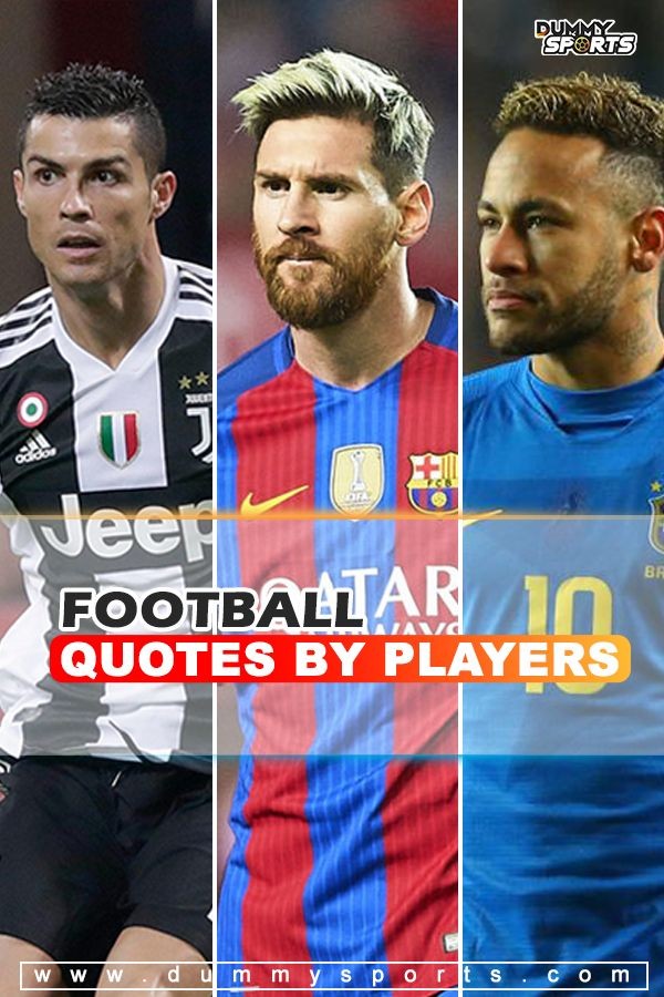 Top 50 Football Quotes By Players Image Quotes Football Quotes
