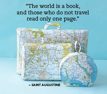 Travel Quotes (like the map bags)
