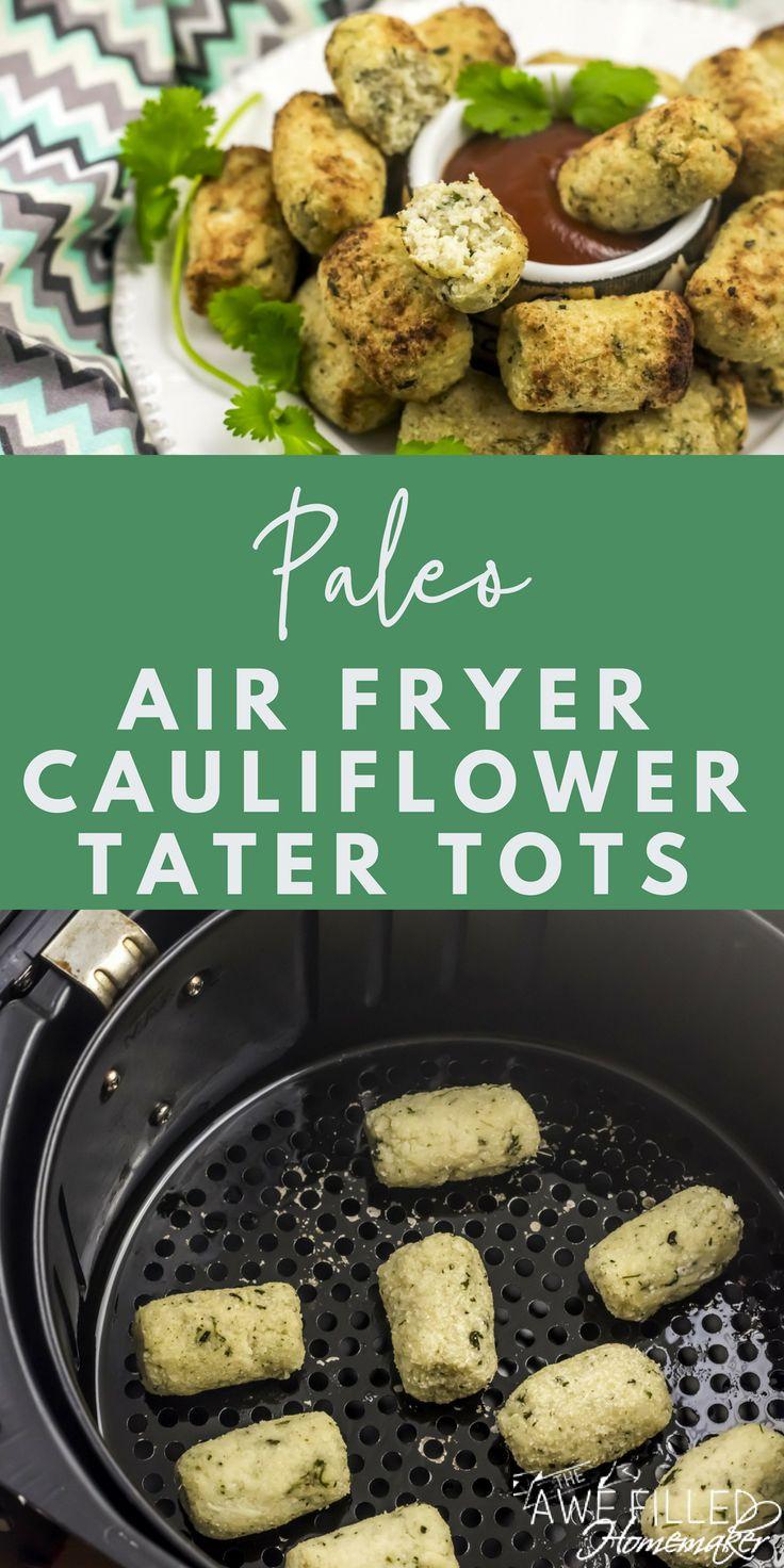 Air Fryer Paleo Cauliflower Tater Tots Recipe (With