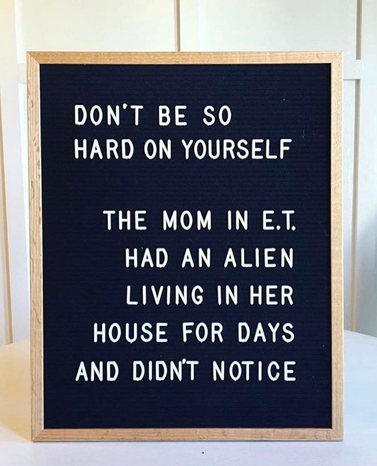 Don't be so hard on yourself . . Cred: @letterfolk ✨. . *just checked every cupboard, draw, nook and cranny in my house for aliens and other things that might have been there without my knowledge*