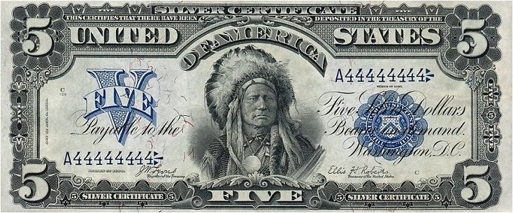 $5 Silver Certificate, 1899. The only US banknote with a Native American Indian Chief on it.