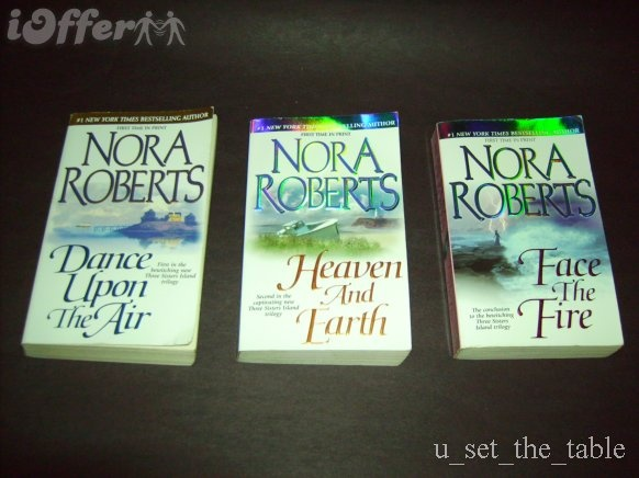 Three Sisters Island Trilogy by Nora Roberts 1) Dance Upon The Air 2) Heaven And Earth 3) Face The Fire: Faces, Book Worth, Islands Trilogy Nora, Favorite Trilogy, Nora Robert On, Nora Robert Book, Sisters Islands, Heavens, Three Sisters