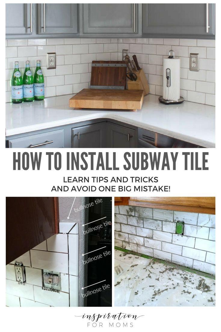 How To Install Subway Kitchen Tile Backsplash Tips Tutorial Kitchen Backsplash Inspiration Diy Backsplash Chic Kitchen