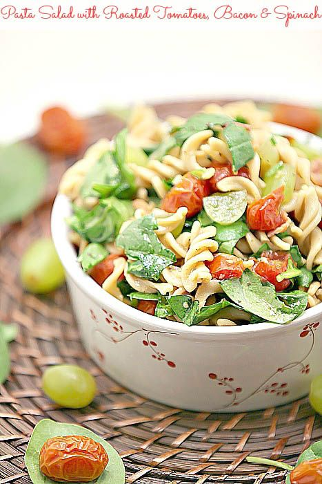 Pasta Salad Ever! Pasta Salad with Roasted Tomatoes, Spinach and Bacon ...
