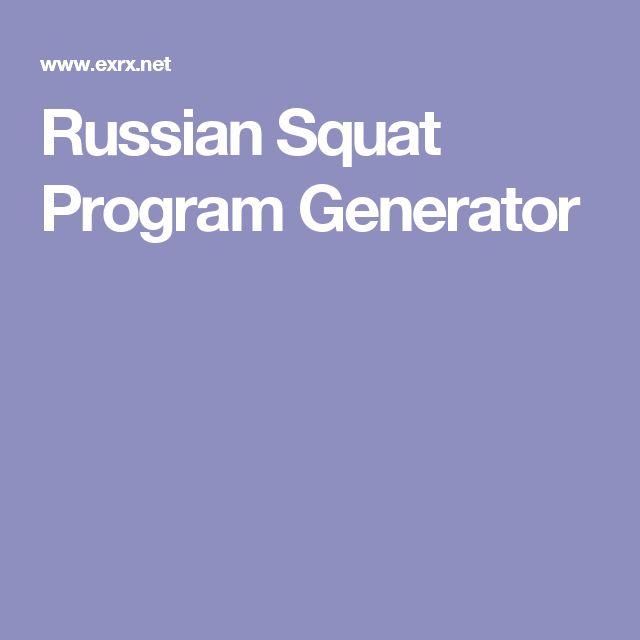 Russian Squat Program Generator
