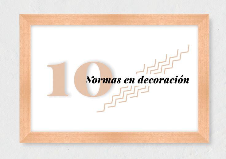 """Como decía Picasso: """"Aprende las reglas como un profesional para poder romperlas como un artista"""" ¿Con cuál de estas 10 normas en decoración te quedas?"""
