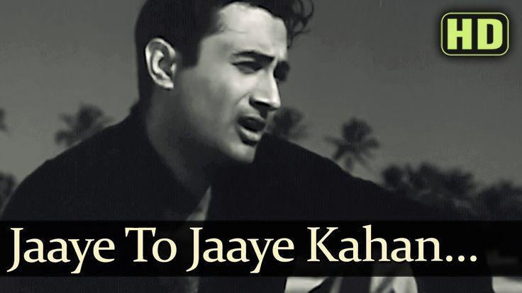 Jaayen Toh Jaayen Kahan - Dev Anand - Taxi Driver Old Hindi Songs - S.D....