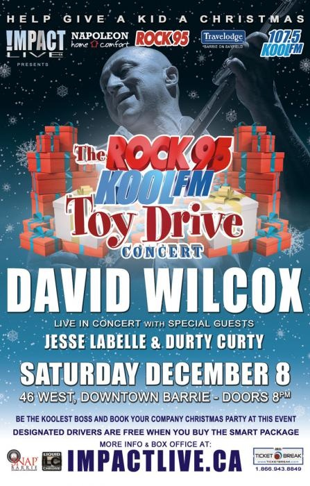 DAVID WILCOX Headlines Rock 95-Kool fm Toy Drive December 8th at 46 West in Barrie, Ontario