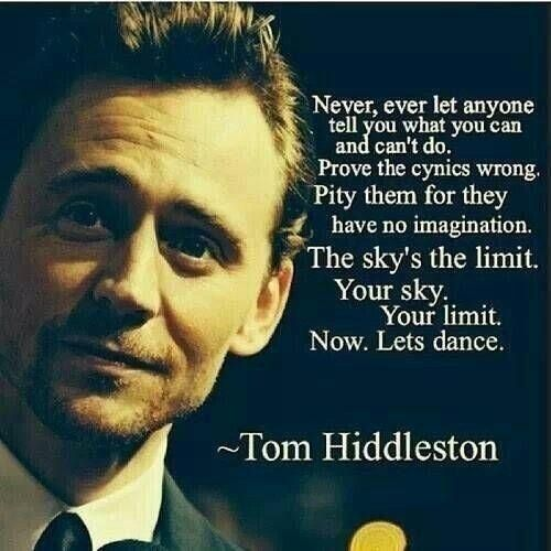 Tom Hiddleston #quote