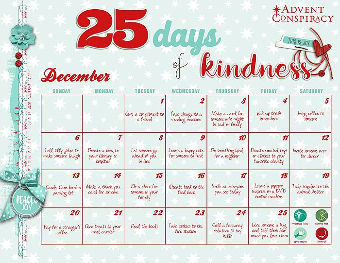 Our church participates in a movement called Advent Conspiracy, which focuses on spending less money and giving more time to people we love, as well as helping those in need.  I am in charge of a resource table at our church with ideas and things that can help us focus in on these areas. I made this calendar of small daily acts of kindness for December for the resource table and thought I'd share it here too.  I got the ideas from Pinterest, and like them because they are simple enough that…