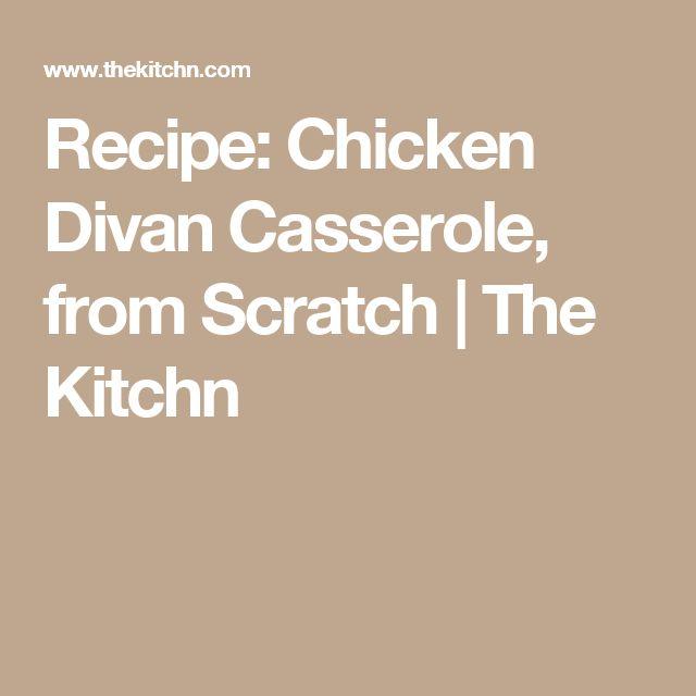 Recipe: Chicken Divan Casserole, from Scratch | The Kitchn
