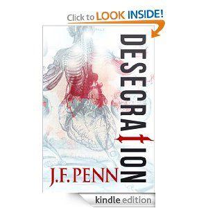 Amazon.com: Desecration eBook: J.F. Penn: Kindle Store
