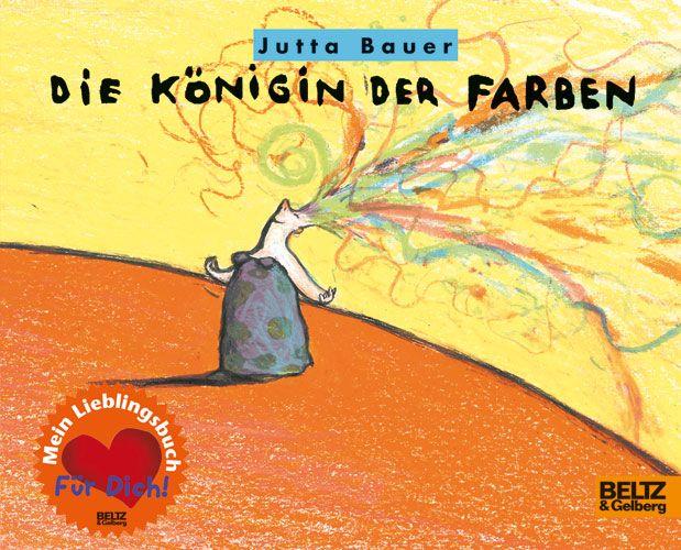 Die Königin der Farben - - Jutta Bauer   BELTZ