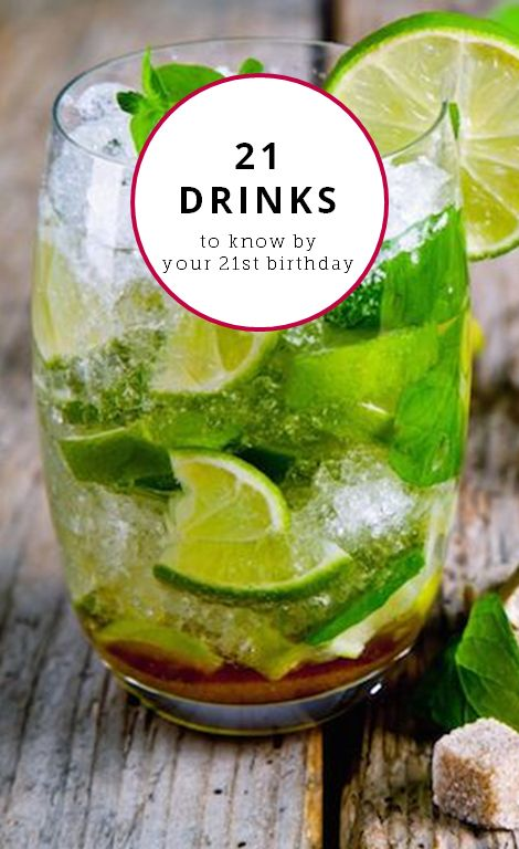 21 drinks you should know by your 21st birthday.