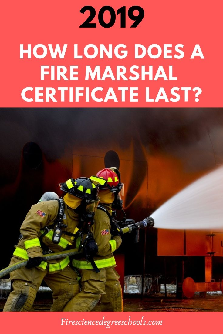 How Long Does A Fire Marshal Certificate Last Career Fire Emergency Service How To Become