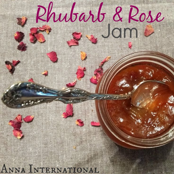Rhubarb and Rose Jam   Anna International