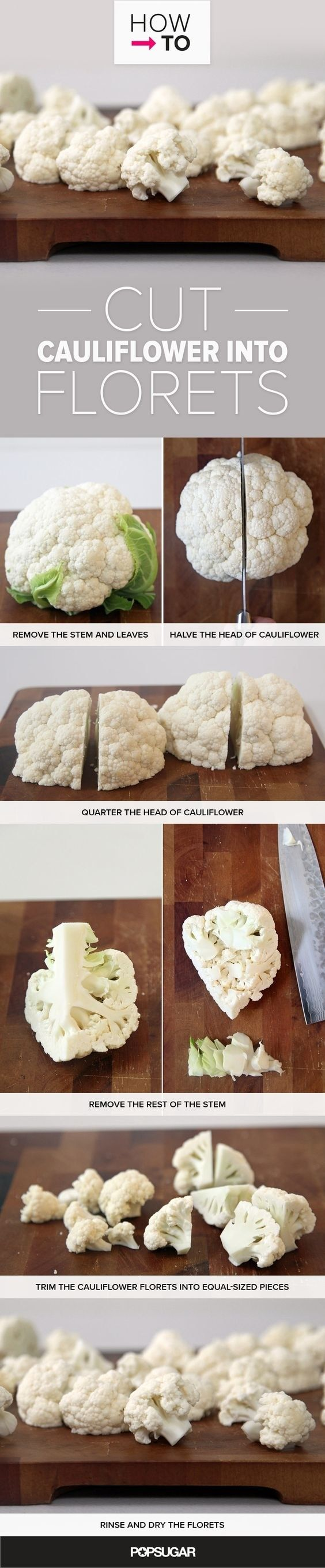 Roast some delicious cauliflower by chopping them into florets. | Here's How To Chop Fruits And Vegetables Like A Pro