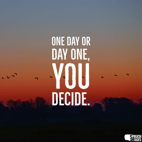 Schöne Guten Morgen Sprüche Englisch One Day Or Day One ...