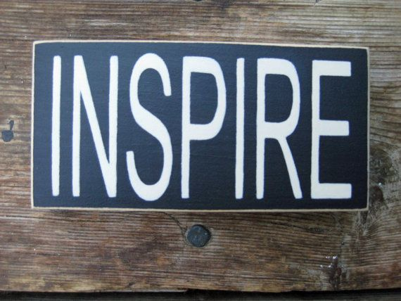 Hand painted INSPIRE sign by ChristineSherriffs on Etsy, $10.00
