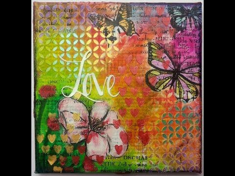 """Mixed Media canvas """"Love"""" start to finish tutorial by Susanne Rose - YouTube"""