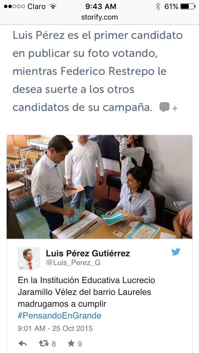 Un fragmento del storify realizado con el seguimiento de los candidatos a Gobernación, en este vemos a Luis Pérez, el primero en publicar que ejerció su derecho al voto.