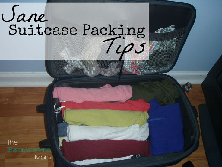 Are you limited to only 1 suitcase? OH NO! Here are some Sane Suitcase Packing Tips.