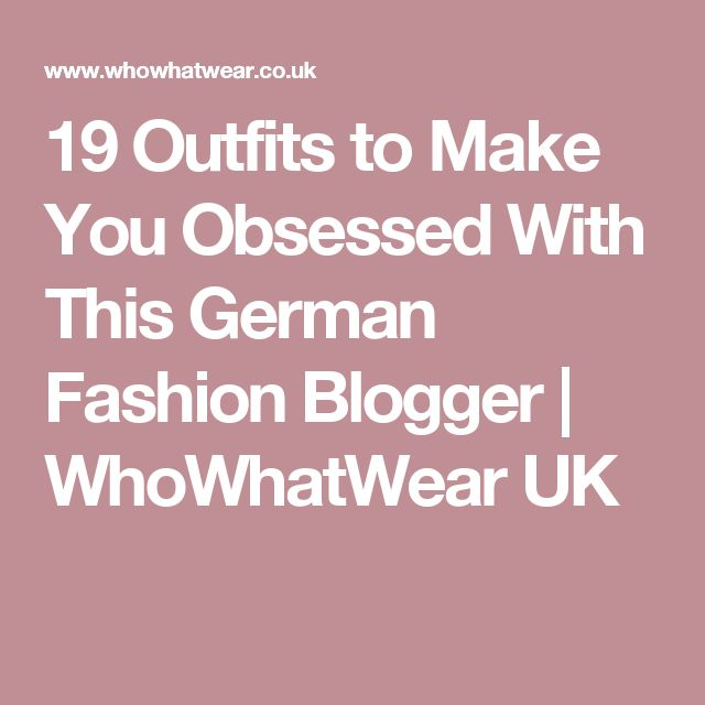 19 Outfits to Make You Obsessed With This German Fashion Blogger | WhoWhatWear UK