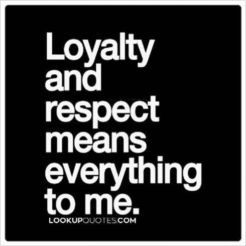 Loyalty and respect it's like a foundation that you are building your relationship on...Continue Reading -) http://www.lookupquotes.com/picture_quotes/loyalty-and-respect-means-everything-to-me/41982/ #quotes #relationshipquotes #loyaltyquotes