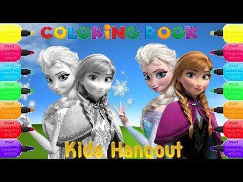 Coloring Book Pages For Kids girls and boys Disney Frozen Elsa And Anna ABC Family song kids Hangout - YouTube