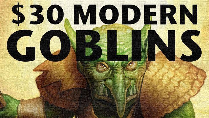 Build A Modern MTG Deck For Only $30? Go GOBLINS! Cheap Magic: The Gathe...