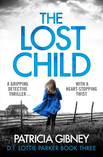 1482 best hot new ebook releases images on pinterest romances the lost child a gripping detective thriller with a heart stopping twist novel fandeluxe Document