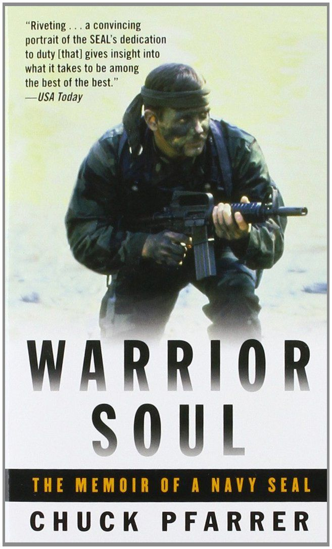 73 best books images on pinterest navy seals books to read and libros warrior soul the memoir of a navy seal fandeluxe Gallery