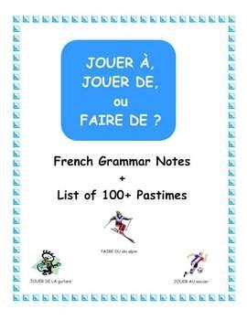 Help your students master the rules for using JOUER À, JOUER DE, and FAIRE DE.
