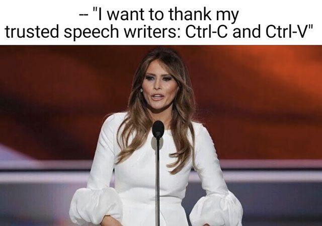 Funniest Memes Mocking Melania Trump's Plagiarized GOP Convention Speech: Melania''s Trusted Speechwriter