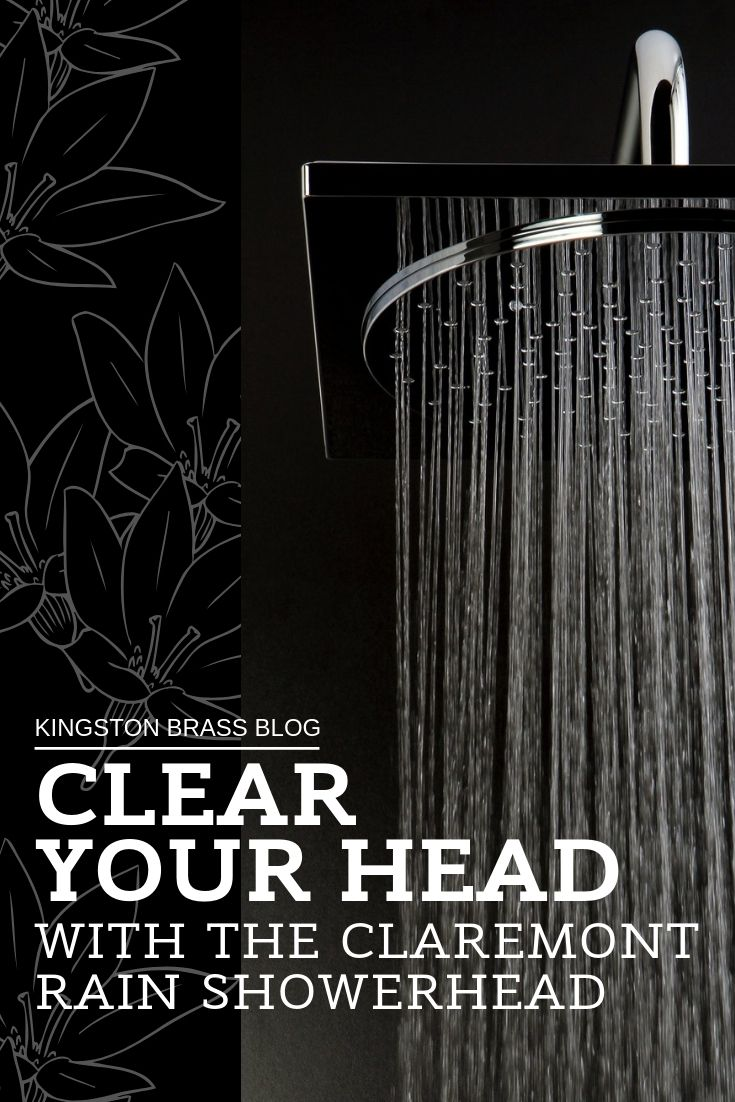 Clear Your Head With The Claremont Rain Showerhead Kx8221 Modern Shower Design Bathroom Decor Modern House