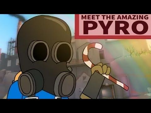 meet the amazing pyro song tf2