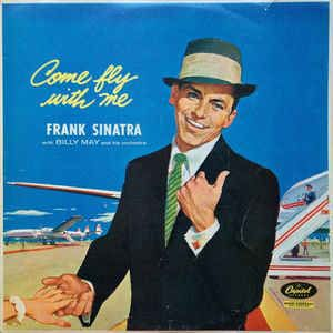 Frank Sinatra - Come Fly With Me: buy LP, Album, Mono at Discogs