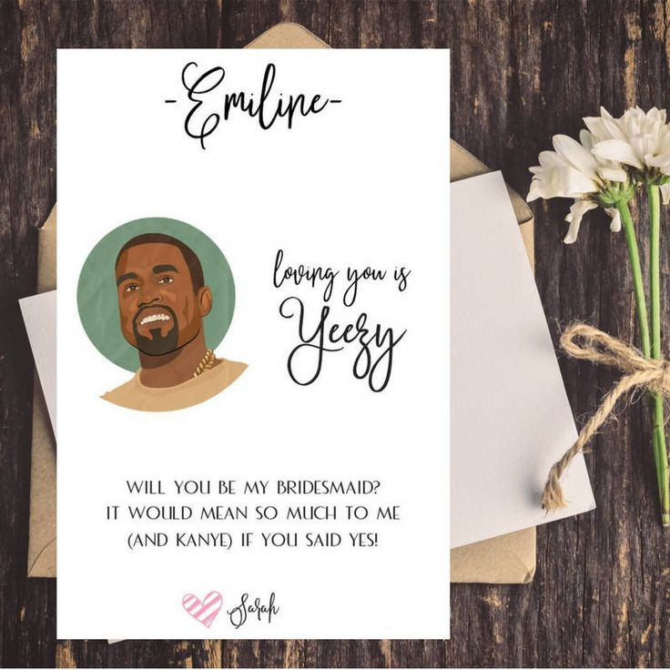 Kanye West Funny Bridesmaid Proposal Card | Will You Be My Bridesmaid | Maid of Honor Card | Matron of Honor | Funny Proposal Card | Yeezy by CoupeDePapier on Etsy
