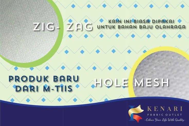 Produk baru dari kain M-Tiis..Zigzag dan Hole Mesh... Kain ini biasa dipakai untuk bahan baju olahraga karena mudah menyerap air dan memiliki tingkat kelenturan yang baik untuk info lebih lanjut  WA 08112217660 Tlp 022-4206660/4206669 Atau mampir langsung ke store kami Jl.Kenari no 14 Bandung
