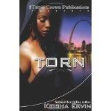 Torn (Triple Crown Publications Presents) (Paperback)By Keisha Ervin