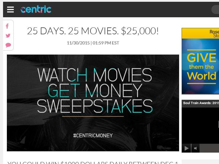 Enter The Centric Watch Movies Get Money Sweepstakes for a chance to win 1 of 25 $1,000 Checks!