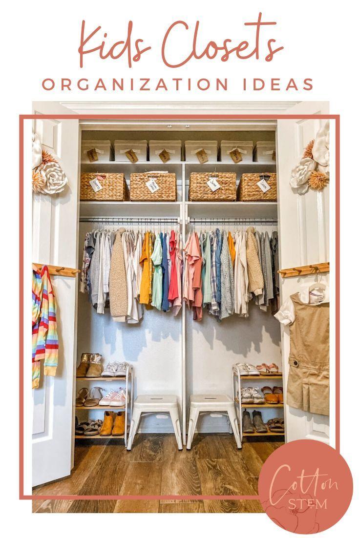 Kids Closet Organization Ideas Cotton Stem In 2020 Kids Closet Organization Kid Closet Closet Organization