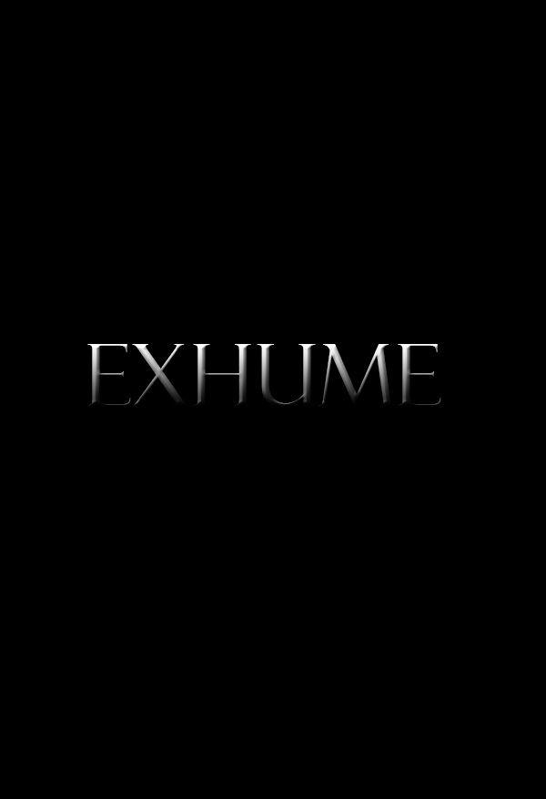 "Upcoming horror movie ""Exhume"" coming soon.  fb.me/HorrorMoviesList #horrormovies"