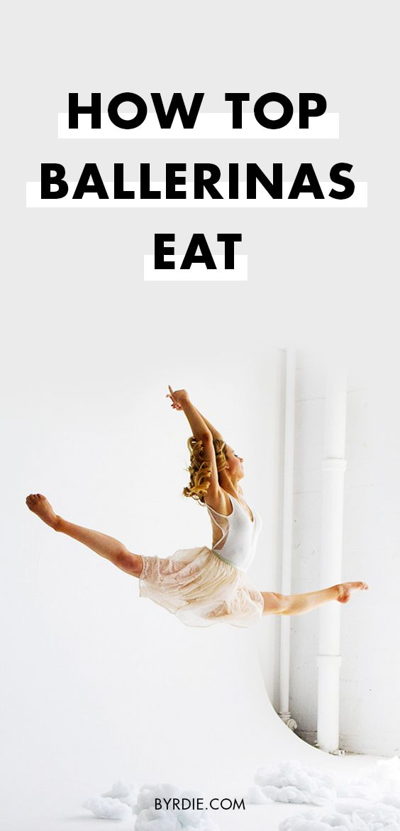 How to eat like a ballerina