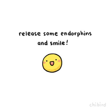 Go find some funny videos or adorable animals to smile at! :D Endorphins are neurotransmitters that can help boost your happiness (or so I've read).