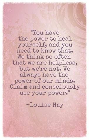 You have the power to heal yourself, and you need…