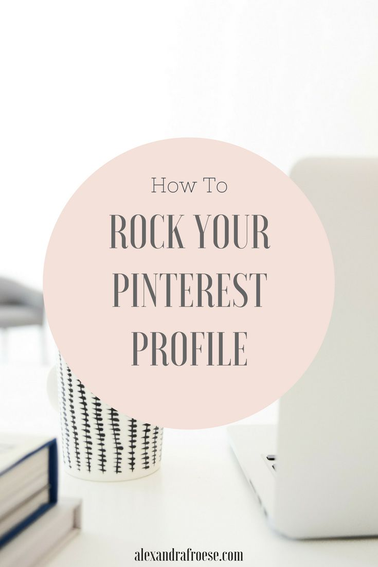 How to Rock Your Pinterest Business Profile