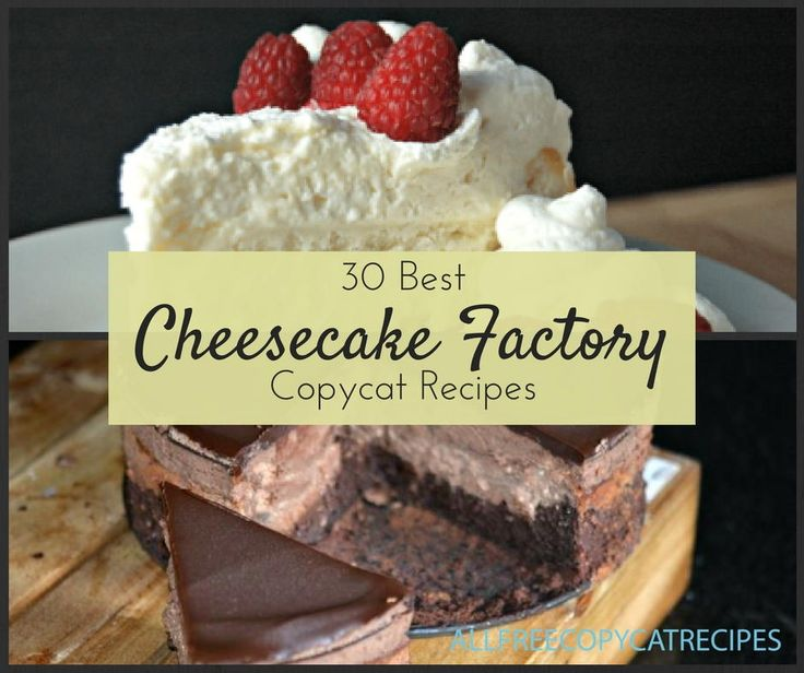 From Cheesecake Factory cheesecake recipes to entrees, sides, and appetizers, we've got all the recipes you'll need to recreate the Cheesecake Factory menu at home!
